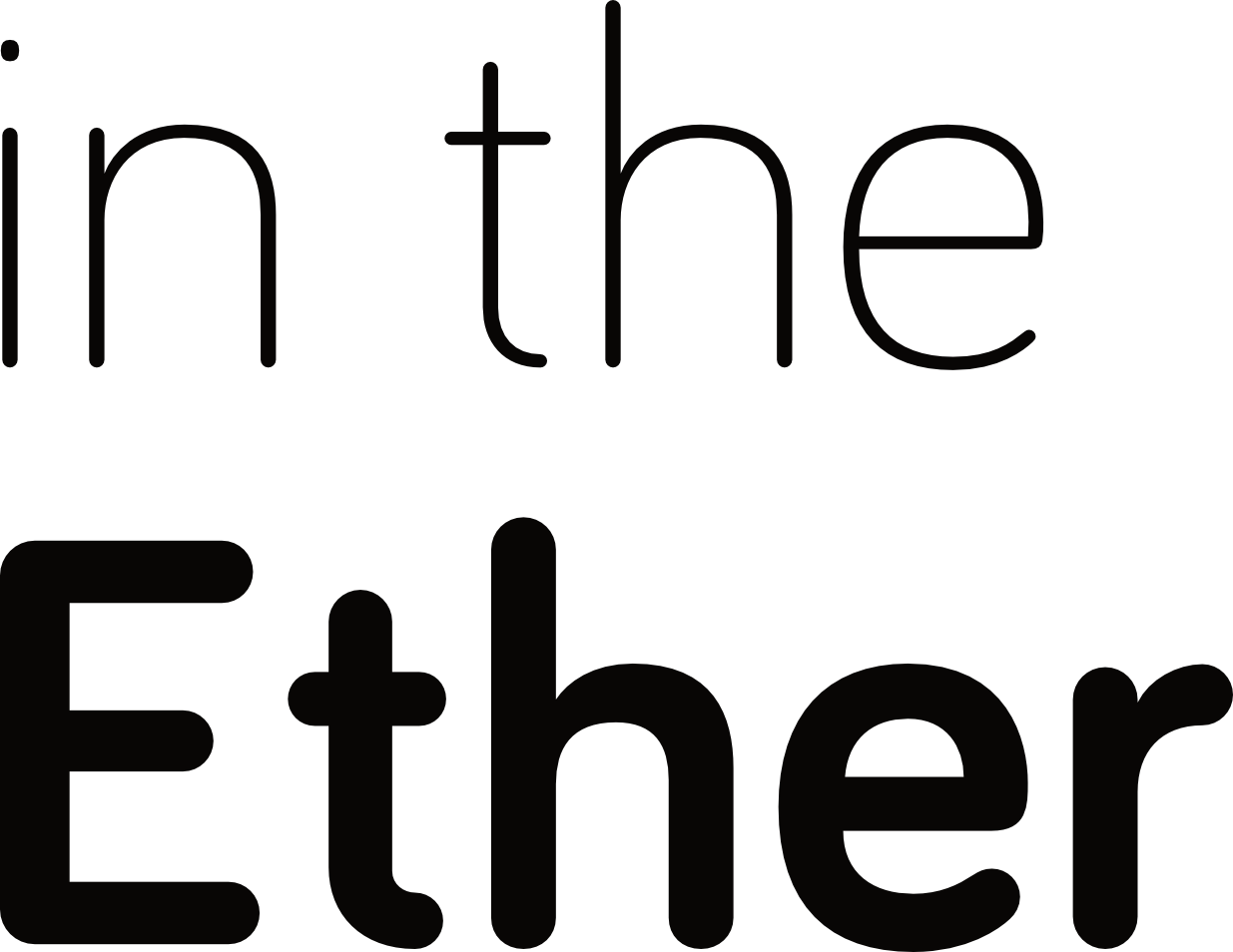In the Ether